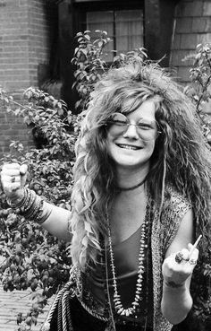 Janis Joplin (Jan 19,1943 – Oct. 4,1970)  Favorite Song: Take Another Piece of My Heart