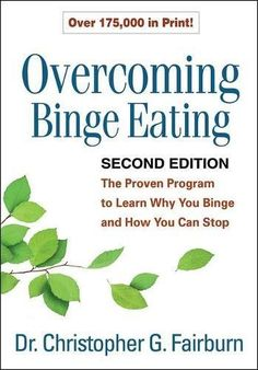 Baixar ou Ler Online Overcoming Binge Eating, Second Edition Livro Grátis PDF/ePub - Christopher G. Fairburn, This trusted bestseller provides all the information needed to understand binge eating and bring it under control,. Binge Eating, National Health Service, Cognitive Therapy, Believe, Mental Health Conditions, Journey, Change, Health And Wellbeing, Body Image