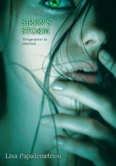 Siren's Storm (Siren's Storm, #1) by Lisa Papademetriou