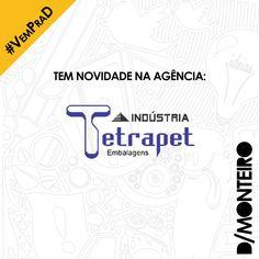 A Tetrapet Embalagens agora é cliente #DMONTEIRO! #Welcome #BemVindos