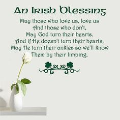 An Irish Blessing, May Those Who Love Us, Love Us Vinyl Wall Quote Decal
