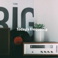 Today's Frequency