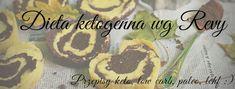 Dieta ketogenna wg Revy. Sam spróbuj! Santa Teresa, Lchf, Paleo, Low Carb, Desserts, Blog, Resort, Tailgate Desserts, Deserts