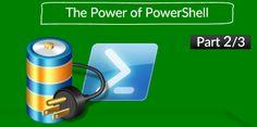 The Power of PowerShell | Part 2/3 - http://o365info.com/power-powershell-part-23-2/