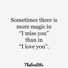 "Having trouble finding the right words to say ""I miss you""? We have a collection of missing you quotes that will help you to express your true feeling. Cute Missing You Quotes, Cute Miss You, I Miss You Quotes For Him, Missing You Quotes For Him Distance, Sweet Quotes For Him, Crush Quotes, Mood Quotes, Life Quotes, Poetry Quotes"