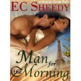 Man For The Morning (Contemporary romance) (Salt Spring Island friends trilogy) (Kindle Edition)By EC Sheedy