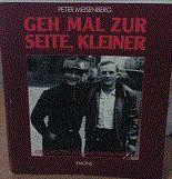 Geh mal zur Seite, Kleiner Geschichten aus dem Halbschatten von Peter Meisenberg, € 2