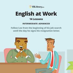 English at Work - A Business English course that comes with your ESL Library subscription. (with downloadable audio)