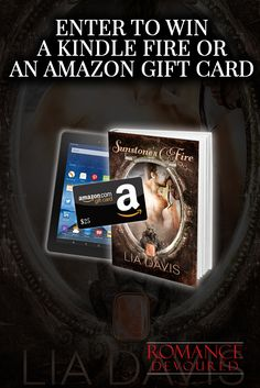 Win a Kindle Fire or $25 Amazon Gift Card from Bestselling Author Lia Davis