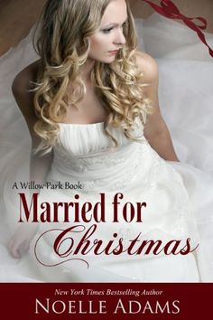 cool Married for Christmas (Willow Park Book 1)