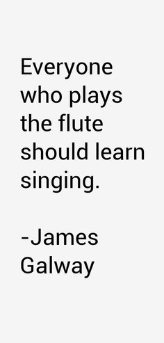 Image from http://celebriot.com/quotes_img/j/james-galway/james-galway-quotes-19293.png.