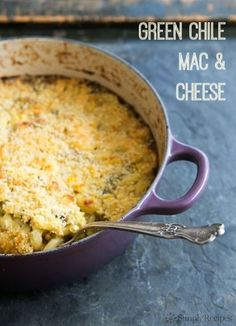 Mac&Cheese with roasted green chiles, corn, jack, cheddar on SimplyRecipes.com