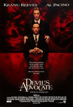 The Devil's Advocate.  I love that they quote one of my favorite books, Paradise Lost, in this movie...