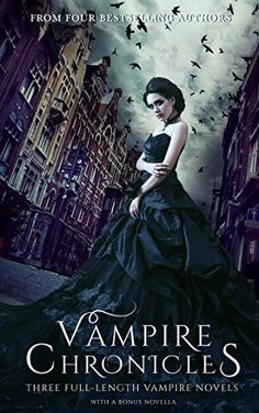 Country Mouse City Spouse Today's Free eBooks June Vampire Chronicles: Three Full-Length Vampire Novels with a Bonus Novella Fantasy Books To Read, Fantasy Book Covers, I Love Books, Good Books, My Books, Book Club Books, Book Nerd, Paranormal Romance Books, Romance Novels
