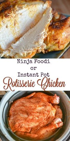 Instant Pot Or Ninja Foodi Rotisserie Chicken via @adventuresofanurse