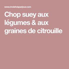 Chop suey aux légumes & aux graines de citrouille Tempeh, Chop Suey, Vegetarische Rezepte, Salads, Yummy Recipes, Seafood, Seeds, Meal