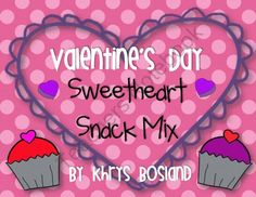 Valentines Day Sweetheart Snack Mix Fun Poem and Bag Toppers product from Kool-in-KinderLand on TeachersNotebook.com
