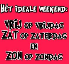 Ideale weekend