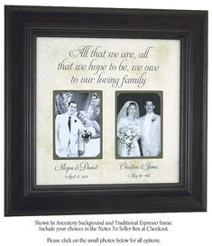 Parents Wedding Gift Frame For Mother Father Of The Bride Groom Personalized Picture All That We Are By PhotoFrameOriginals On