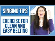 Freya's Singing Tips: Exercise for Clean and Easy BELTING