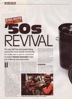Original Magazine Article Language: English Exclusive Full Test. '50s Revival: The new Leica MP has sent sparks flying around the Leica loyalist community. Is it really new or just an overpriced re-ma
