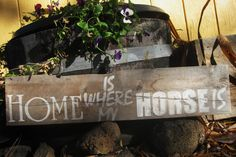 Home is where my horse is sign by LittleTownHomeDecor on Etsy, $12.95