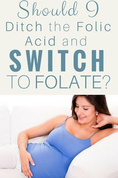 Why is Folate So Much Better than Folic Acid and Why Should You Make the Switch During (or Before) Pregnancy? Pregnancy Timeline, Pregnancy Care, First Pregnancy, Pregnancy Workout, Pregnancy Products, Happy Pregnancy, Pregnancy Nutrition, Pregnancy Health, Pregnancy Information
