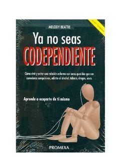 Ya no seas Codependiente