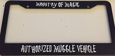 Ministry of Magic Authorized Muggle Vehicle - Harry Potter Style - Automotive Black License Plate Frame Stickysight.com http://www.amazon.com/dp/B00XAS406E/ref=cm_sw_r_pi_dp_2Nz0wb13VBJRW