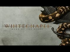 DAY ON A SCREEN: WHITECHAPEL - MARK OF THE BLADE (lyric video)