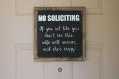 No Soliciting Sign -No Solicitation Sign Funny by HouseOfJason