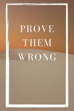 Prove Them Wrong Quotes, Colorful Wall Art, Wall Colors, Decoration, All Print, Digital Art, Warm, Sunset, Handmade Gifts