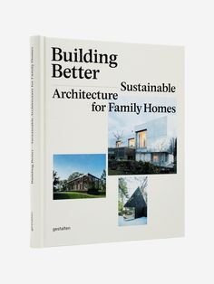 GESTALTEN , Building Better. Sustainable Architecture for Family House  #shopigo#shopigono17#shoponline#book#books#read#music#fashion#lifestyle#photography#art