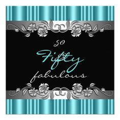 50  Fabulous 50th Birthday Party Silver Teal Personalized Announcement