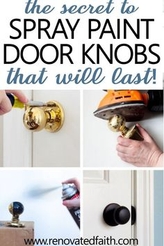 How to Spray Paint Door Knobs that LAST! - What you should know before refinishing old door hardware! Whether you are spray painting interior - Paint Door Knobs, Interior Door Knobs, Painted Interior Doors, Painted Doors, Interior Paint, Closet Door Handles, Black Door Handles, Cheap Door Handles, Closet Doors
