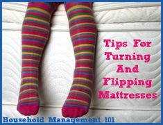 Tips for turning and flipping mattresses, plus a hack for knowing when and which way to turn your mattress each time you do it.