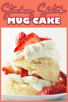 This strawberry shortcake mug cake is easy to make and ready in only a few minutes. A fluffy vanilla cake made in the microwave is then split and stuffed with sweetened strawberries and whipped cream. A lovely summer dessert that's perfect when you just need a single serving. Fast Dessert Recipes, Make Ahead Desserts, Easy Desserts, Mug Recipes, Homemade Cake Recipes, Baking Recipes, Strawberry Shortcake Recipes, Strawberry Recipes, 5 Ingredient Desserts