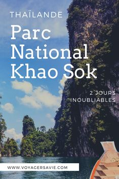 Parc National Khao Sok : 2 jours à Khao Sok en Thaïlande Koh Phangan, Parc National De Khao Sok, Blog Voyage, Organiser, France, Everything, Early French