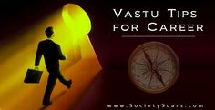 Find amazing Vastu Tips for Career that will increase your business opportunities and help you to get dream job.