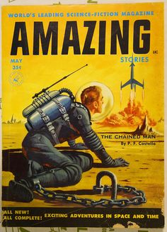 Amazing -- Science Fiction Magazine  (Amazing Stories May 1955 The Chained Man)