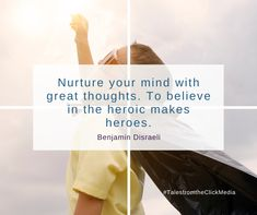 #Quotables #TalesfromtheClickMedia Disraeli, Anonymous, Believe, Mindfulness, Cards Against Humanity, Hero, Thoughts, How To Make, Heroes