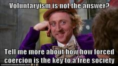 Hmmm, good point. How did I not hear about voluntaryism sooner?