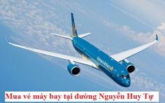 Đại lý vé máy bay đường Nguyễn Huy Tự – giá rẻ 499k