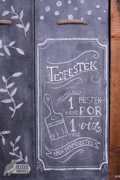 tejfesték - táblafesték - bútorfestés - Műhely Chalkboard Quotes, Art Quotes