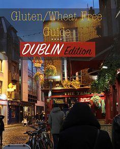 The Trekking Cat - Dublin, Ireland: Gluten & Wheat Free Guide