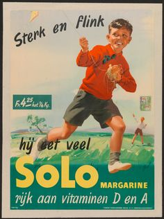 Solo margarine, advertisement 1946 (Commercial & advertising posters Belgium) #Booktower Vintage Ads Food, Vintage Food Posters, Vintage Ephemera, Old Advertisements, Retro Advertising, Old Commercials, Family Humor, Poster Ads, Magazine Ads