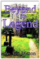 Beyond the Legend, an ebook by Jo Ann Mason at Smashwords