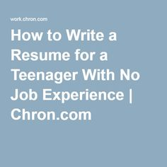Teenager Resume Top 10 Tips For Teens Completing Job Applications  School Jobs And Teen