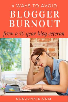 4 Ways to Avoid Blogger Burnout from a 10 Year Blog Veteran