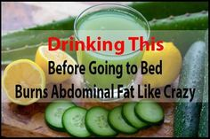 Just some glass of this drink before sleeping helps a person reduce extra fat especially stomach fat.